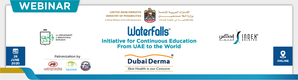 "Dubai Derma Waterfalls Webinar: ""Dermatology Practice during the COVID-19 Pandemic"" (June 26)"