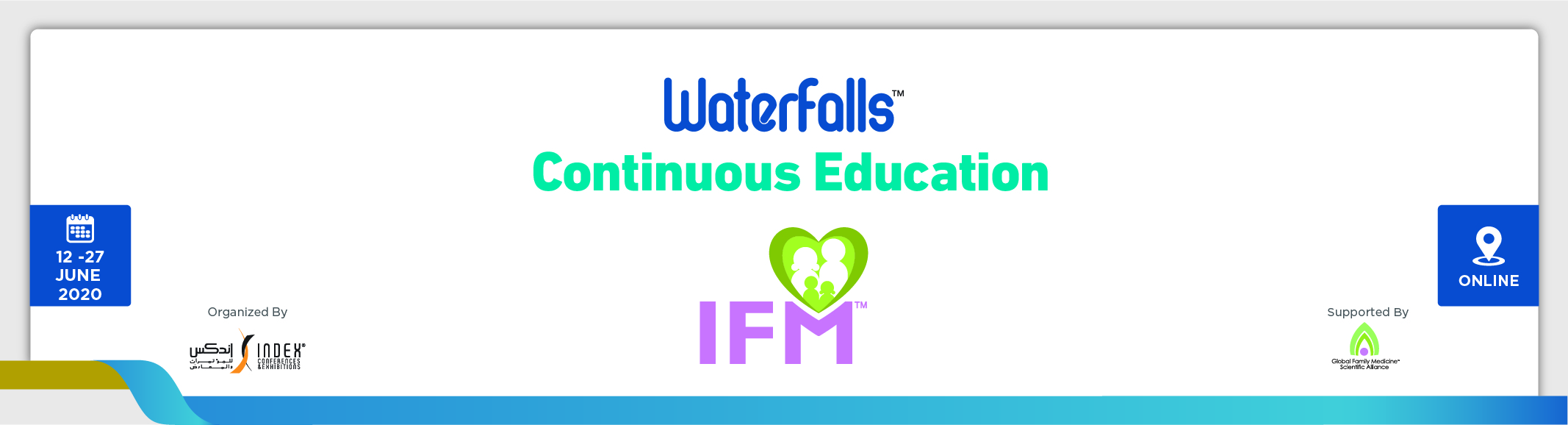 "IFM Waterfall  Webinar ""Telemedicine:  Facts, Fictions and Fallacies"", (June 19th 2020 15:00 -16:00)"