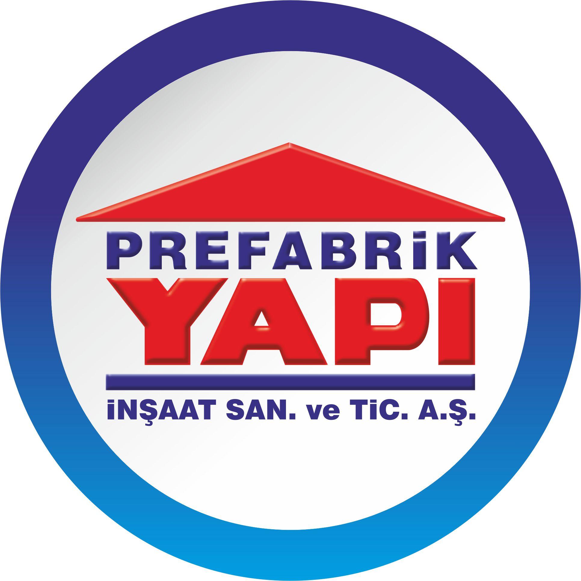 Prefabrik Yapi Insaat Sanayi ve Ticaret A.S.